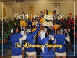 Gold Tie Class of 2018 Tie Returning Ceremony