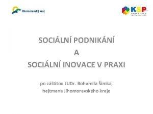 SOCILN PODNIKN A SOCILN INOVACE V PRAXI po