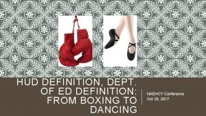 HUD DEFINITION DEPT OF ED DEFINITION FROM BOXING
