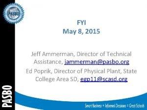 FYI May 8 2015 Jeff Ammerman Director of