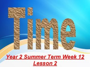 Year 2 Summer Term Week 12 Lesson 2