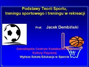 Podstawy Teorii Sportu treningu sportowego i treningu w