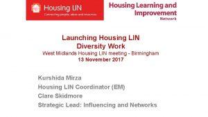 Launching Housing LIN Diversity Work West Midlands Housing