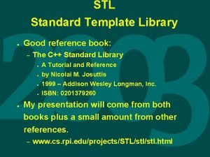 STL Standard Template Library Good reference book The
