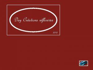 Day Crations rflexives 2013 Dans un moment nous