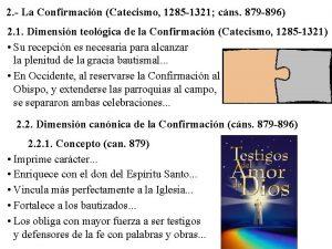 2 La Confirmacin Catecismo 1285 1321 cns 879