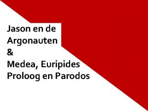 Jason en de Argonauten Medea Euripides Proloog en