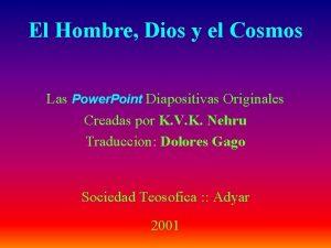 El Hombre Dios y el Cosmos Las Power