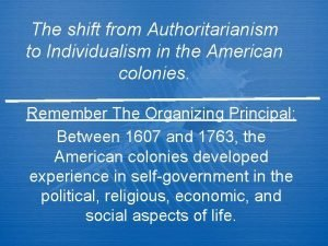 The shift from Authoritarianism to Individualism in the