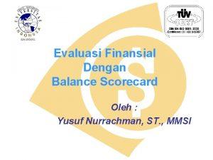 Evaluasi Finansial Dengan Balance Scorecard Oleh Yusuf Nurrachman