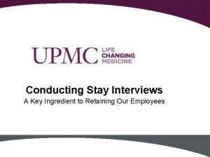 Conducting Stay Interviews A Key Ingredient to Retaining