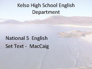 Kelso High School English Department National 5 English