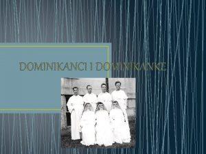 DOMINIKANCI I DOMINIKANKE SV DOMINIK Sv Dominik 1170