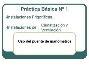 Prctica Bsica N 1 Instalaciones Frigorficas Instalaciones de