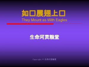 They Mount as With Eagles Copyright They Mount