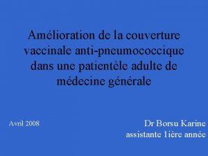 Amlioration de la couverture vaccinale antipneumococcique dans une