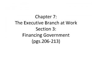 Chapter 7 The Executive Branch at Work Section