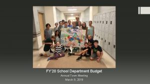 FY 20 School Department Budget Annual Town Meeting