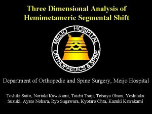 Three Dimensional Analysis of Hemimetameric Segmental Shift Department