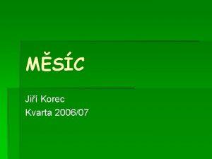 MSC Ji Korec Kvarta 200607 O Msci Msc