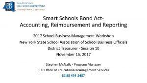Smart Schools Bond Act Accounting Reimbursement and Reporting