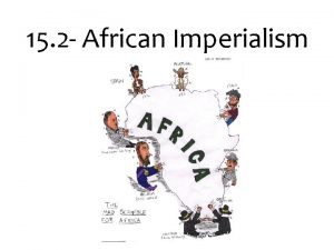 15 2 African Imperialism Africa Before Imperialism Africa