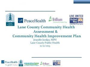 Lane County Community Health Assessment Community Health Improvement