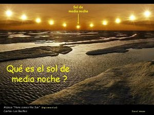 Sol de media noche Qu es el sol