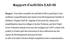 Rapport dactivits EADSI Rappel Pour faire connatre les