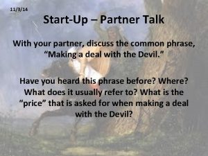 11314 StartUp Partner Talk With your partner discuss