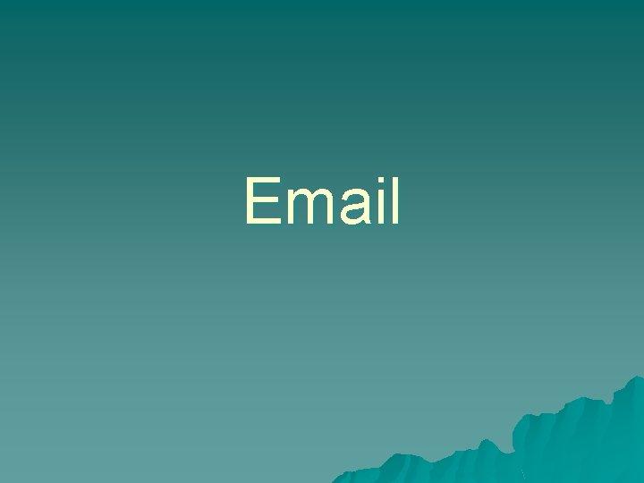 Email 1 Apa itu Email Email atau email