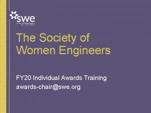 The Society of Women Engineers FY 20 Individual
