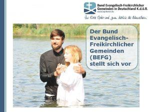 Der Bund Evangelisch Freikirchlicher Gemeinden BEFG stellt sich