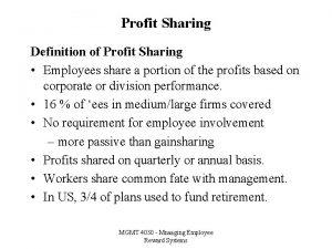 Profit Sharing Definition of Profit Sharing Employees share
