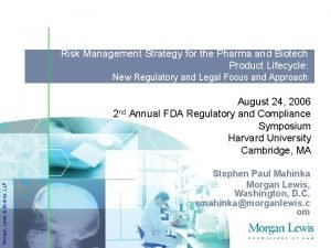 Risk Management Strategy for the Pharma and Biotech