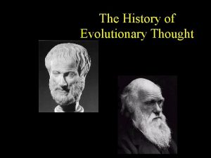 The History of Evolutionary Thought Aristotle 384 322