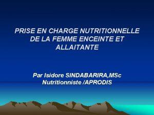 PRISE EN CHARGE NUTRITIONNELLE DE LA FEMME ENCEINTE
