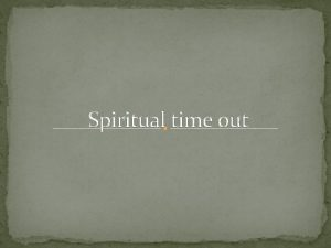 Spiritual time out Hungry children lacking nourishment What