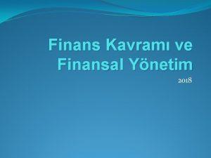 Finans Kavram ve Finansal Ynetim 2018 Finans Kavram