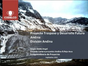 Proyecto Traspaso y Desarrollo Futuro Andina Divisin Andina