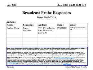 July 2006 doc IEEE 802 11 061046 r