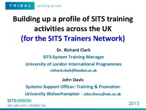 Building up a profile of SITS training activities
