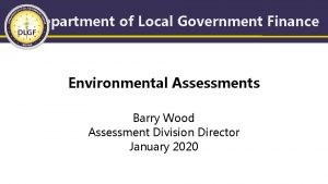 Department of Local Government Finance Environmental Assessments Barry
