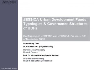 JEREMIE JESSICA conference 30112010 JESSICA Urban Development Funds