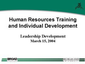 Human Resources Training and Individual Development Leadership Development