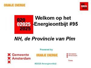 Welkom op het Energieontbijt 95 NH de Provincie