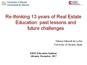 Rethinking 13 years of Real Estate Education past
