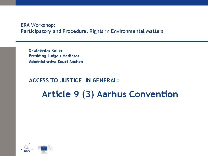 ERA Workshop Participatory and Procedural Rights in Environmental