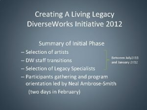 Creating A Living Legacy Diverse Works Initiative 2012