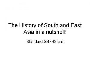 The History of South and East Asia in